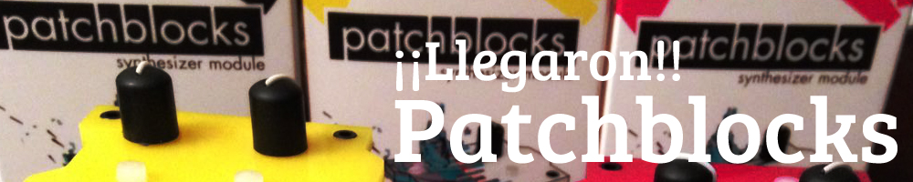 Patchblocks - Llegaron